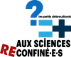 Aux Sciences (re)confiné.es !